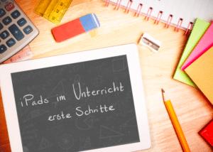 iPads im Unterricht