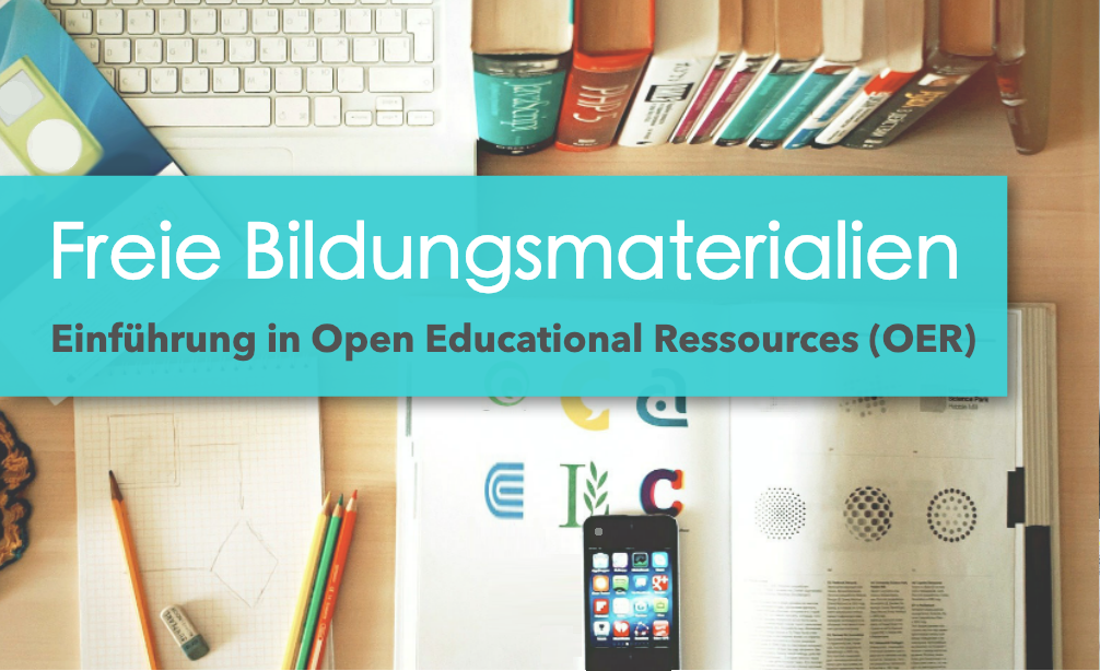 Online-Fortbildung: Freie Bildungsmaterialien OER