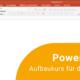 Online Fortbildung: Powerpoint Aufbaukurs Schule