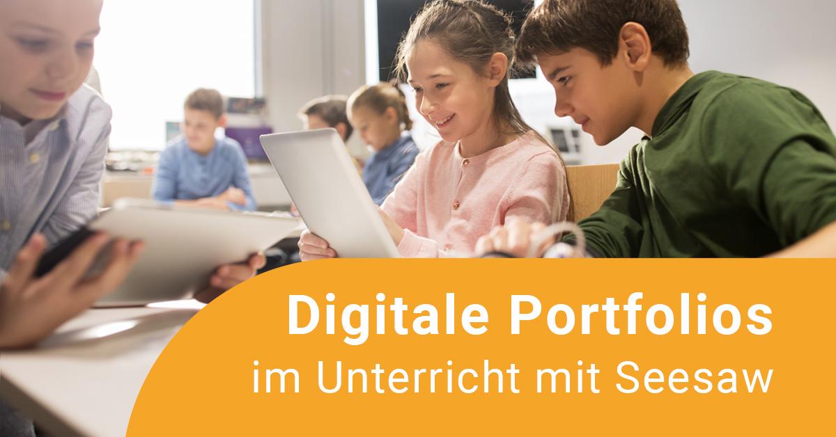 Digitale Portfolios im Unterricht