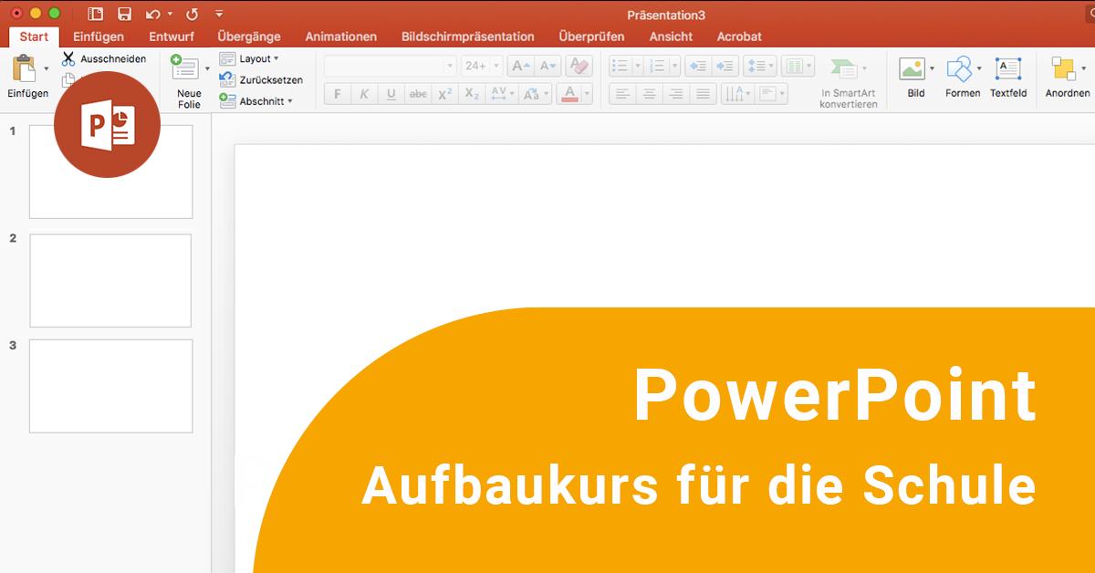 Powerpoint Aufbaukurs