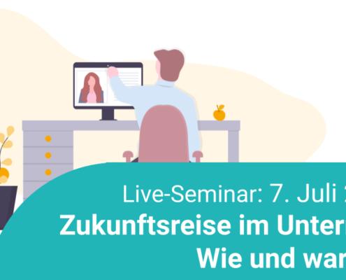 Zukunftsreise im Unterricht - Wie und warum? Live-Seminar findet am 7. Juli 2020 statt