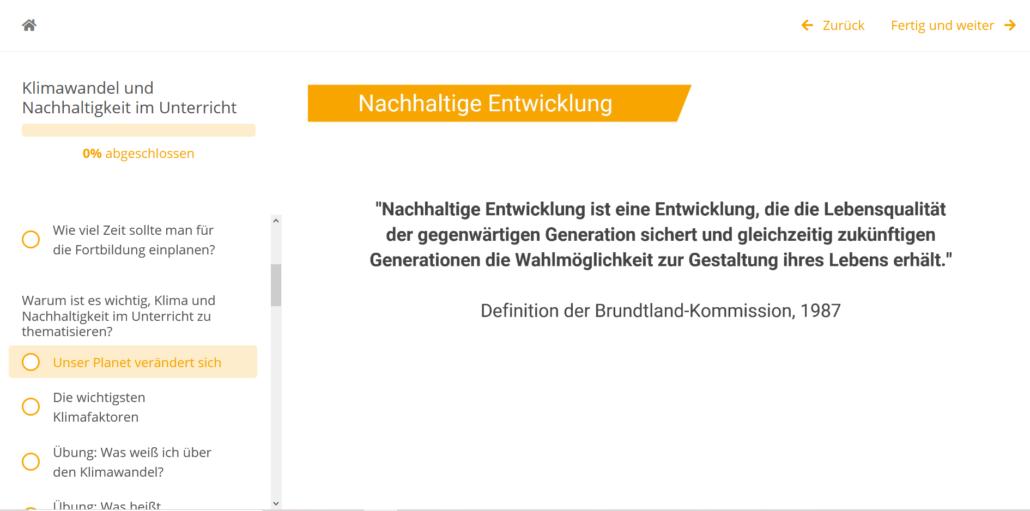 """Screenshot mit Zitat: """"Nachhaltige Entwicklung idt eine Entwicklung, die die Lebensqualität der gegenwärtigen Generation sichert und gleichzeitig zukünftigen Generationen die Wahlmöglichkeit zur Gestaltung ihres Lebens erhält."""""""