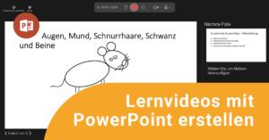 """Titelbild der Mikro-Fobi """"Lernvideos mit PowerPoint erstellen"""""""
