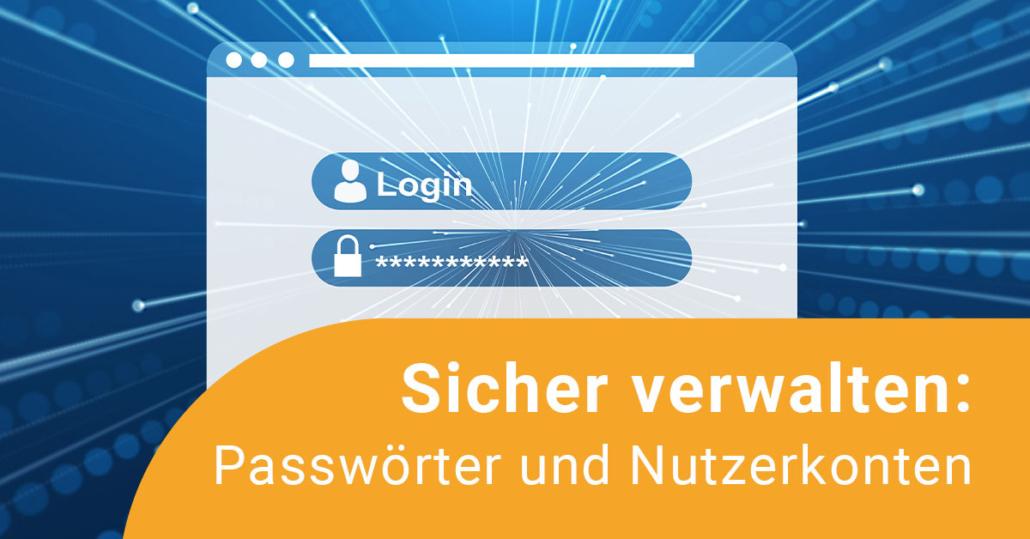 Titelbild Fortbidlugn Passwörter, zu sehen sind Felder, in die Nutzernamen und Passwort eingetragen werden sollen