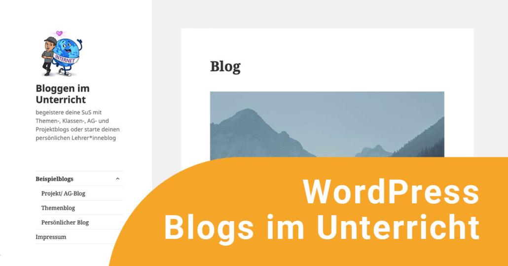 Blogs im Unterricht mit Wordpress gestalten