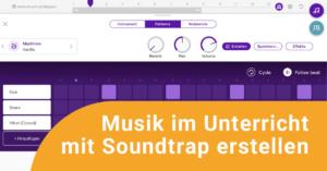 Titelbild der Soundtrap-Fortbildung